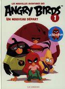 Les nouvelles aventures des Angry Birds 01 : Un nouveau départ
