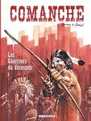 Comanche 02 : Les Guerriers du désespoir
