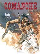 Comanche 06 : Furie rebelle