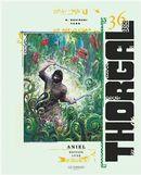 Thorgal 36 : Aniel édition Luxe