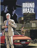 Les nouvelles aventures de Bruno Brazil 01 :  Black program