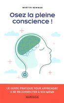 Osez la pleine conscience!
