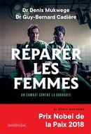 Réparer les femmes : Un combat contre la barbarie N.E.