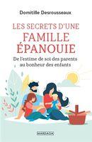 Famille épanouie : De l'estime de soi des parents au bonheur des enfants