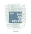 Traités et autres écrits d'architecture
