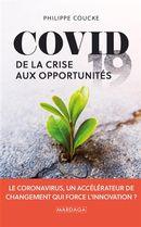 Covid 19 : De la crise aux opportunités
