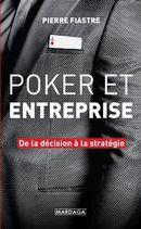 Poker et entreprise : De la décision à la stratégie