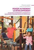 Penser autrement le développement : Ce que nous apprenent les enfants et adolescents à besoins...