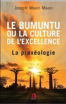 Bumuntu ou la culture de l'excellence