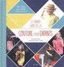Le grand livre de la couture pour enfants