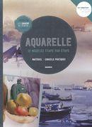 Aquarelle, 12 modèles étape par étape N.E.