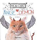 Mon chat, ange ou démon?