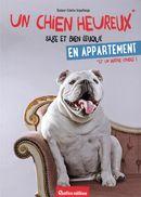 Un chien heureux sage et bien éduqué en appartement