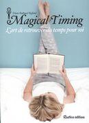 Magical Timing : L'art de retrouver du temps pour soi