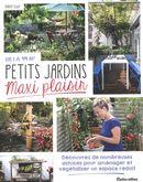 Petits jardins, maxi plaisir