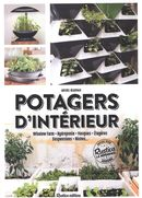 Potagers d'intérieur : Window Farm -  Hydroponie - Vasques - Étagères - Suspensions - Niches...