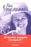 Néo paysannes : 10 femmes engagées témoignent!