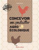 Concevoir son poulailler agro-écologique