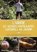 L'urine et autres fertilisants naturels au jardin