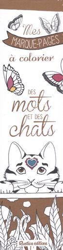 Mes marque-pages à colorier : Des mots et des chats