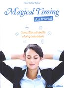 Magical Timing : Au travail