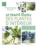 Le traité Rustica des plantes d'intérieur N.E.