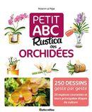 Petit ABC Rustica des orchidées