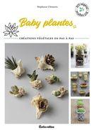 Baby plantes