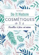 Do It Nature cosmétique : Recettes à faire sois-même
