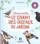 Reconnaître le chant des oiseaux du jardin + CD