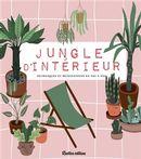 Jungle d'intérieur : Tout pour chouchouter vos plantes!