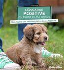 L'éducation positive du chiot en 10 leçons
