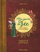 Mon agenda de Fée 2022 : Charmes et légendes pour une année magique !