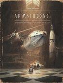 Armstrong : L'extraordinaire voyage d'une souris sur la Lune