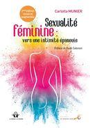 Sexualité féminin : vers une intimité épanouie N.E.