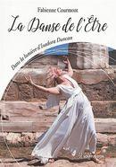 La danse de l'être : Dans la lumière d'Isadora Duncan