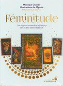 Féminitude : Une exploration des mystères de notre être intérieur