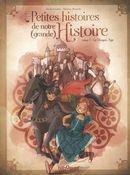 Petites histoires de notre (grande) Histoire 01 : Le moyen âge