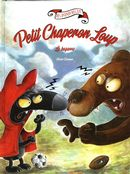 Les aventures du Petit Chaperon Loup : La bagarre