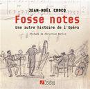 Fosse notes - Une autre histoire de l'opéra