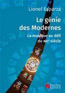 Le génie des Modernes : La musique au défi du XXIe siècle