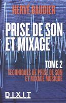 Prise de son et mixage 02 : Techniques de prise de son et mixage musique N.E.