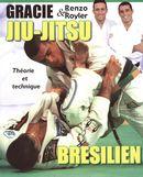 Jiu-Jitsu brésilien théorie et
