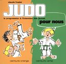 Judo pour nous 02 : Ceinture orange, ceinture verte N.E.