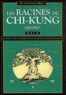 Les racines du chi-kung N.E.
