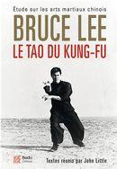 Le Tao du kung-fu : Étude sur les arts martiaux chinois