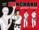 Nunchaku pour tous 01 : Techniques de maniement N.E.