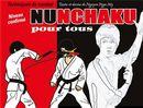 Nunchaku pour tous 02 : Techniques de combat N.E.