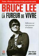 Bruce Lee ou La fureur de vivre : Eéflexions sur mon processus d'évolution
