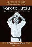 Karate Jutsu : La bible du Karate-do